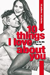 10 Things I Love About You: A Love in the '90s Anthology Kindle Edition
