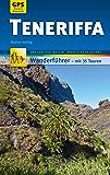 Teneriffa Wanderführer Michael Müller Verlag: 35 Touren mit GPS-kartierten Routen und praktischen Reisetipps (MM-Wandern)