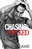 Chasing Wicked (The Mitchell Brothers - Wicked Series Book 1)