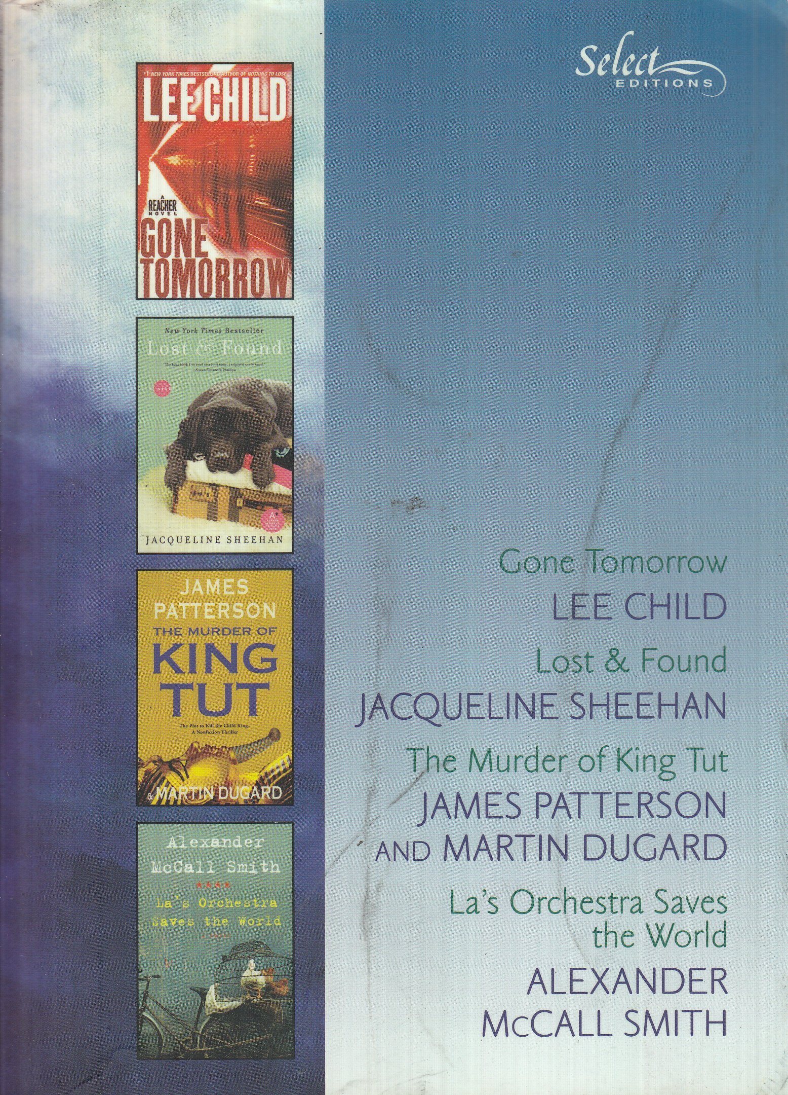Reader's Digest Select Editions: 2010 Volume 1 (Gone Tomorrow, Lost & Found, The Murder of King Tut, La's Orchestra Saves the World) PDF