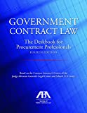 Government Contract Law: The Deskbook for