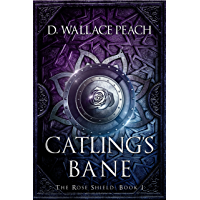 Catling's Bane (The Rose Shield Book 1)
