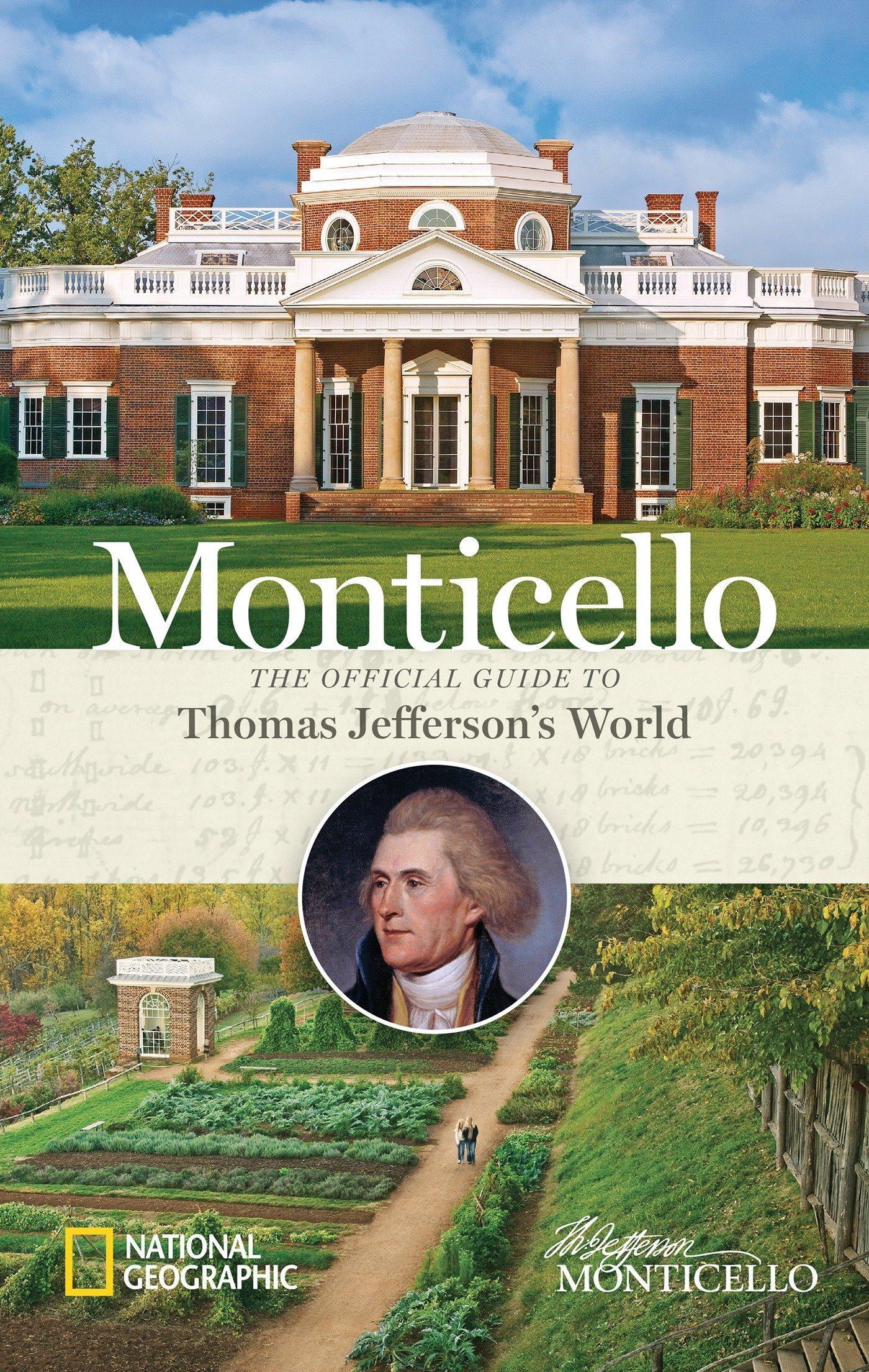 Magnificent Monticello The Official Guide To Thomas Jeffersons World Home Interior And Landscaping Synyenasavecom