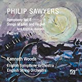 Philip Sawyers: Symphony No.3, Songs of Loss & Regret & Fanfare