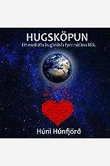 Hugsköpun: Ein með öllu hugleiðsla fyrir nútíma fólk (Icelandic Edition) Audible Audiobook