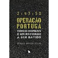Operação Portuga. Cinco Homens e Um Recorde a Ser Batido