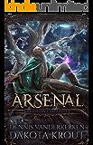 Arsenal: A Divine Dungeon Series (Artorian's Archives Book 4)