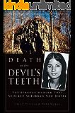 Death on the Devil's Teeth: The Strange Murder That Shocked Suburban New Jersey (True Crime)