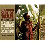 The Other Side of War: Women's Stories of Survival and Hope