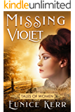 Missing Violet (Tales of Women - mail order bride historical western romance)