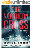 The Northern Cross (A Baltic Sea Crime Novel Book 2)