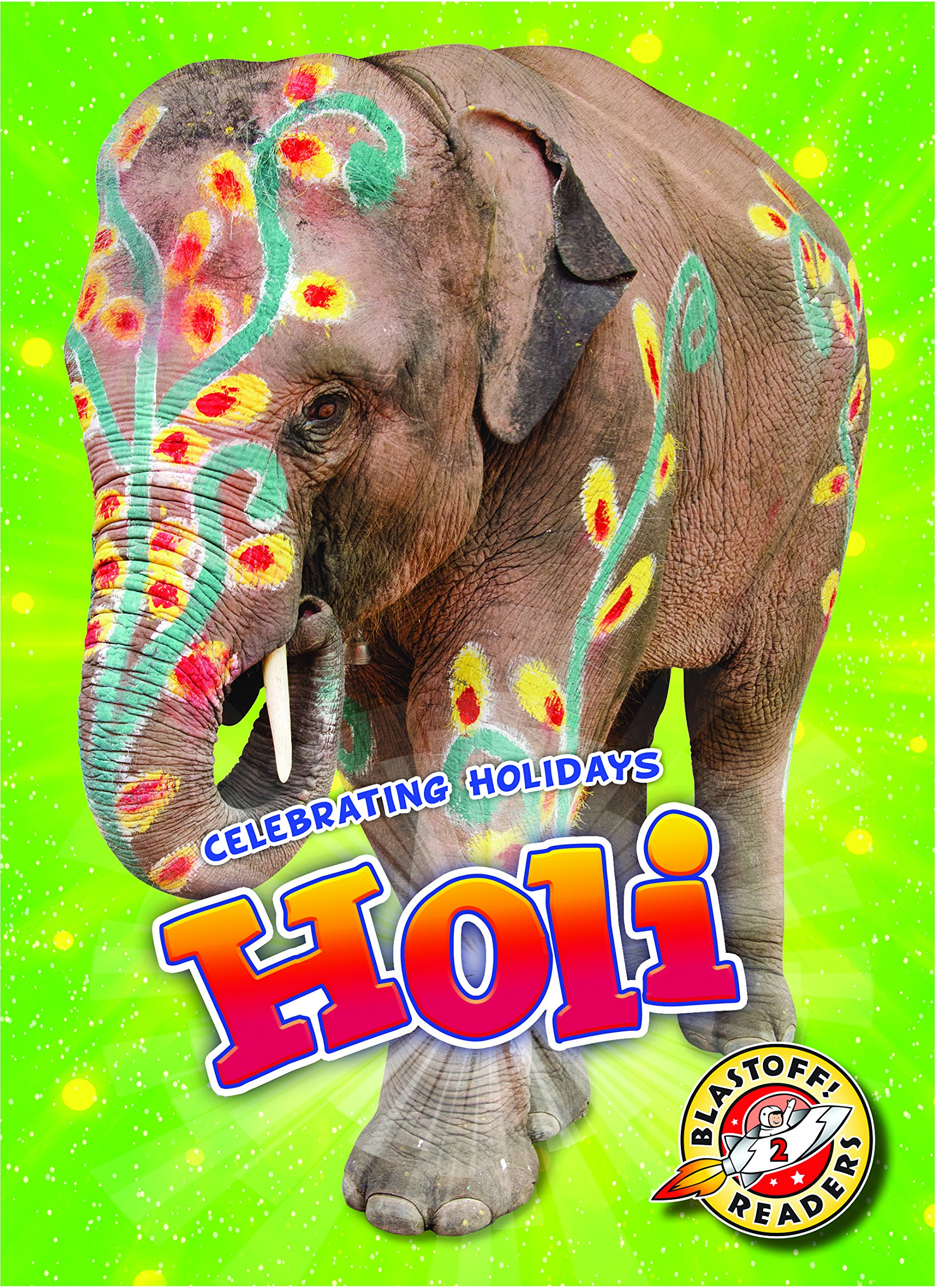 Holi (Celebrating Holidays)