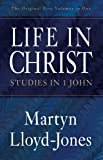 Life in Christ (The Original Five Volumes in One): Studies in 1 John