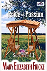 The Price of Passion (Sweet Pea III) Kindle Edition