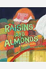 Raisins and Almonds: A Yiddish Lullaby Kindle Edition