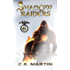 Shadow Raiders (Part 6 of 6)