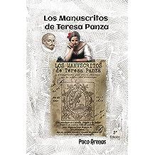 Los manuscritos de Teresa Panza: 5ª Edición ampliada (Spanish Edition) Mar 28, 2018