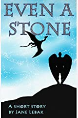 Even A Stone: A Short Story (Seven Angels Short Story Bundle) Kindle Edition