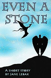 Even A Stone: A Short Story (Seven Angels Short Story Bundle)