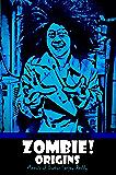 Zombie! Origins: Memoir of Doctor Sanjay Reddy