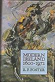 Modern Ireland 1600 To 1972