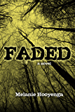 Faded (The Flicker Effect Book 3)