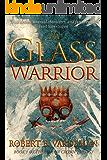 The Glass Warrior (Demon Crown Book 1)