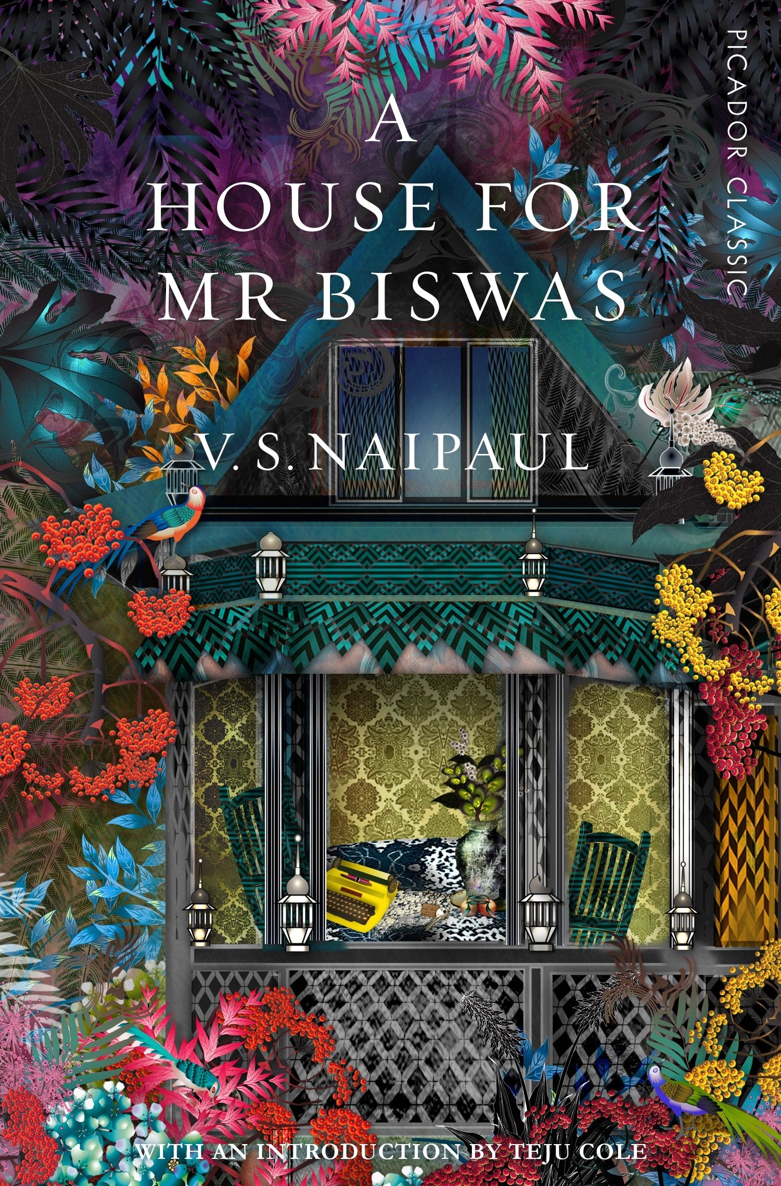 A House For Mr Biswas (Picador Classic, Band 42)