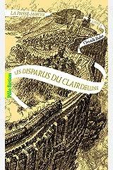 La Passe-miroir, 2: Les disparus du Clairdelune Edição econômica