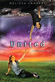 United: An Alienated Novel (English Edition)