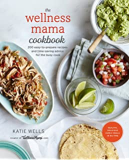 Better than a box how to transform processed food recipes into the wellness mama cookbook 200 easy to prepare recipes and time saving forumfinder Images