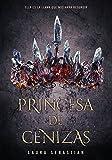 Princesa de cenizas (Infinita Plus)