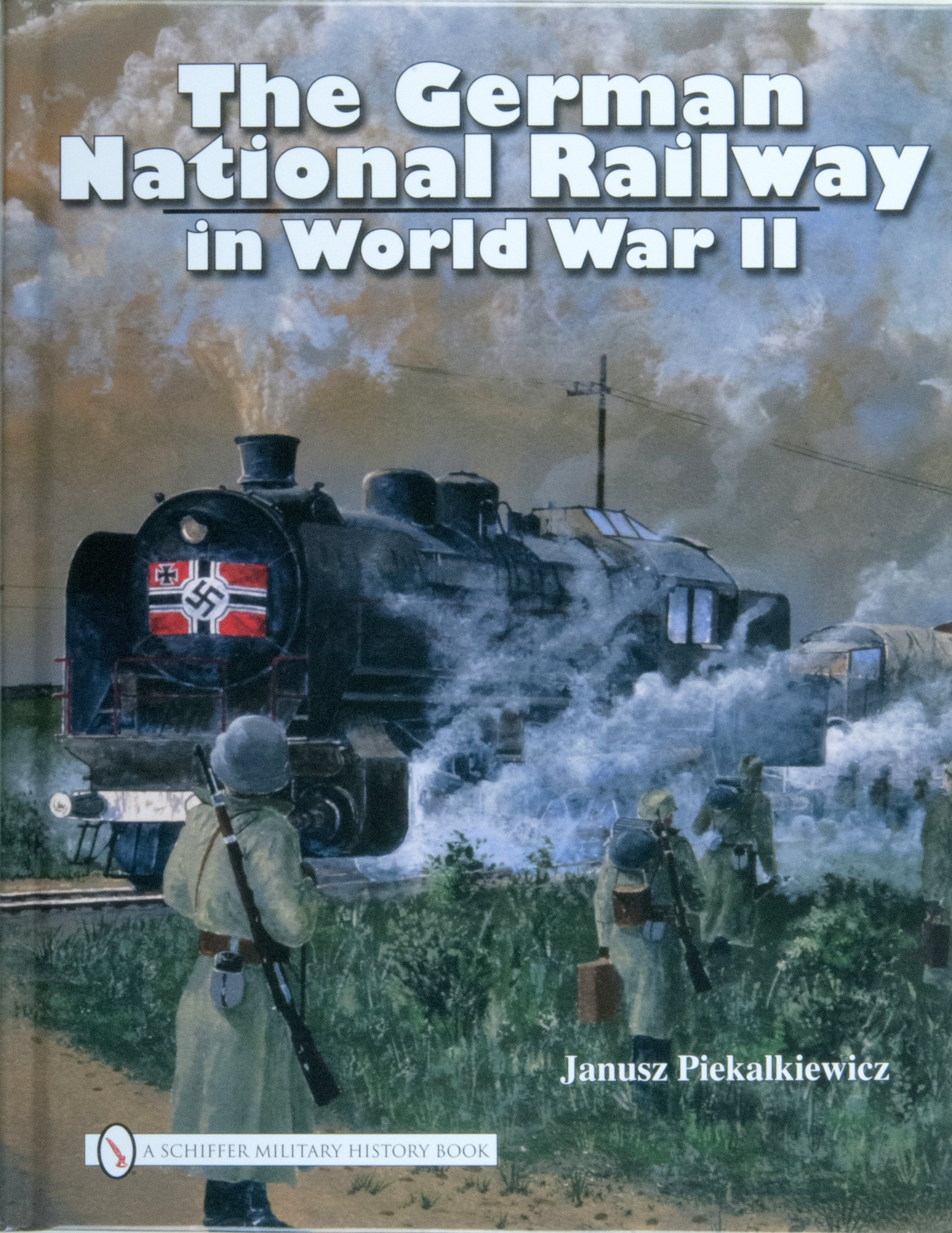 Read Online The German National Railway in World War II ebook
