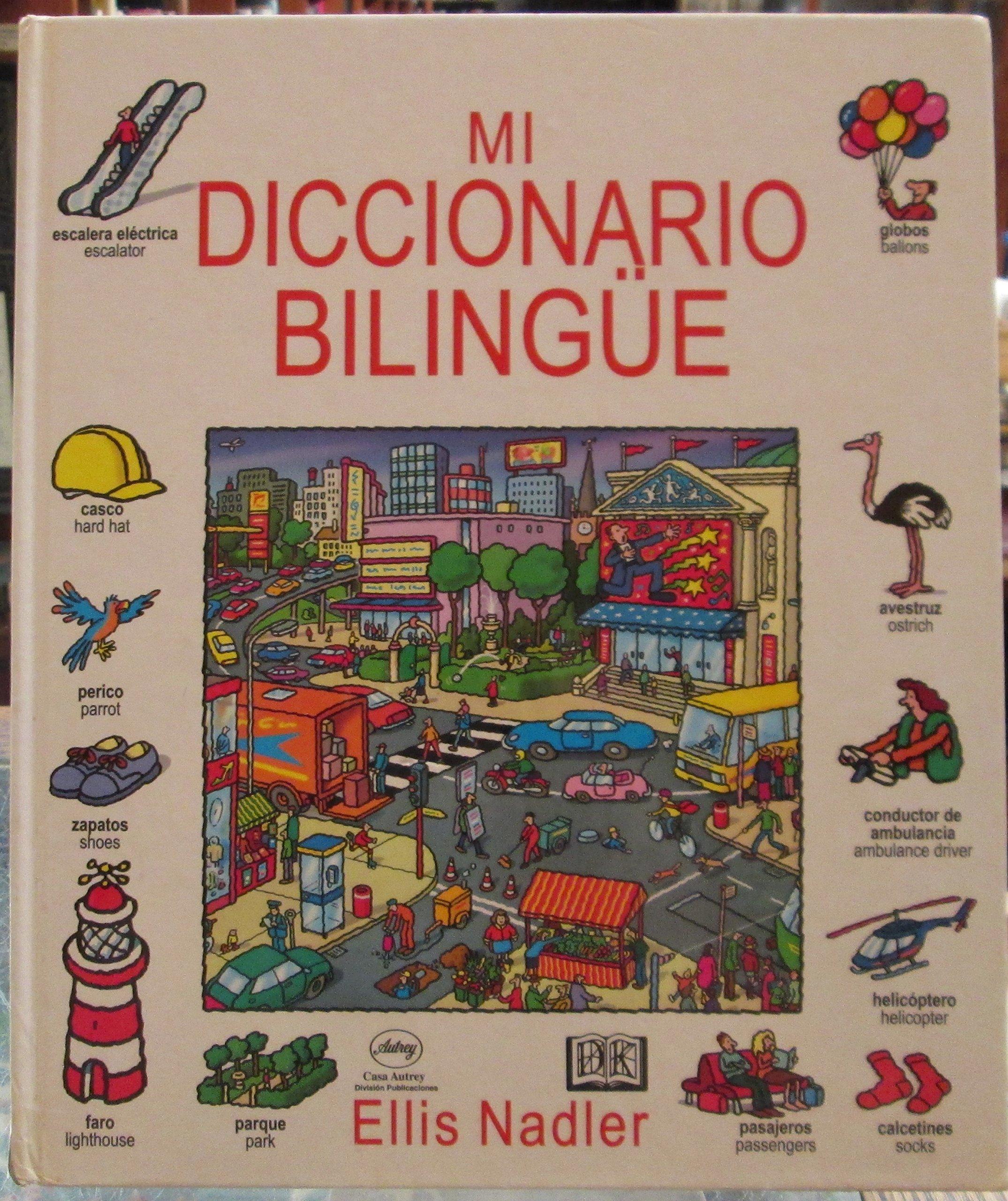 Mi Diccionario Bilingue (Spanish) Hardcover – 1998