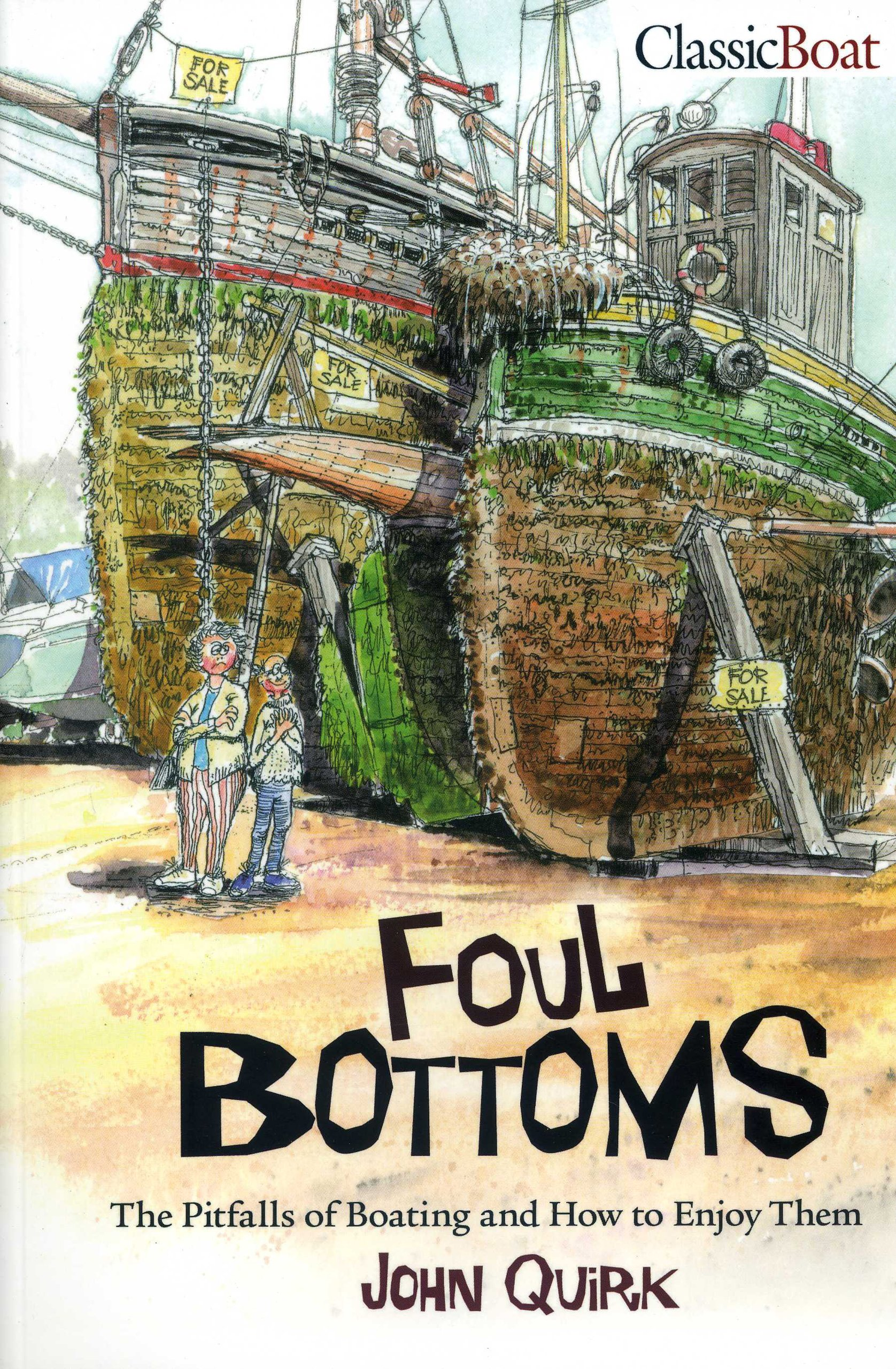Foul Bottoms: The Pitfalls of Boating and how to Enjoy Them PDF