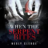 When the Serpent Bites: The Starks Trilogy, Book 1