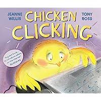 Chicken Clicking (Online Safety Picture Books)