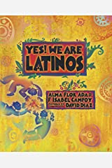 Yes! We Are Latinos: Poems and Prose About the Latino Experience Kindle Edition