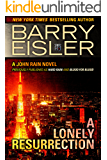 A Lonely Resurrection (Previously Published as Hard Rain and Blood from Blood) (A John Rain Novel Book 2) (English Edition)
