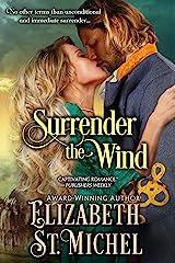 Surrender the Wind (Surrender Series Book 1) Kindle Edition