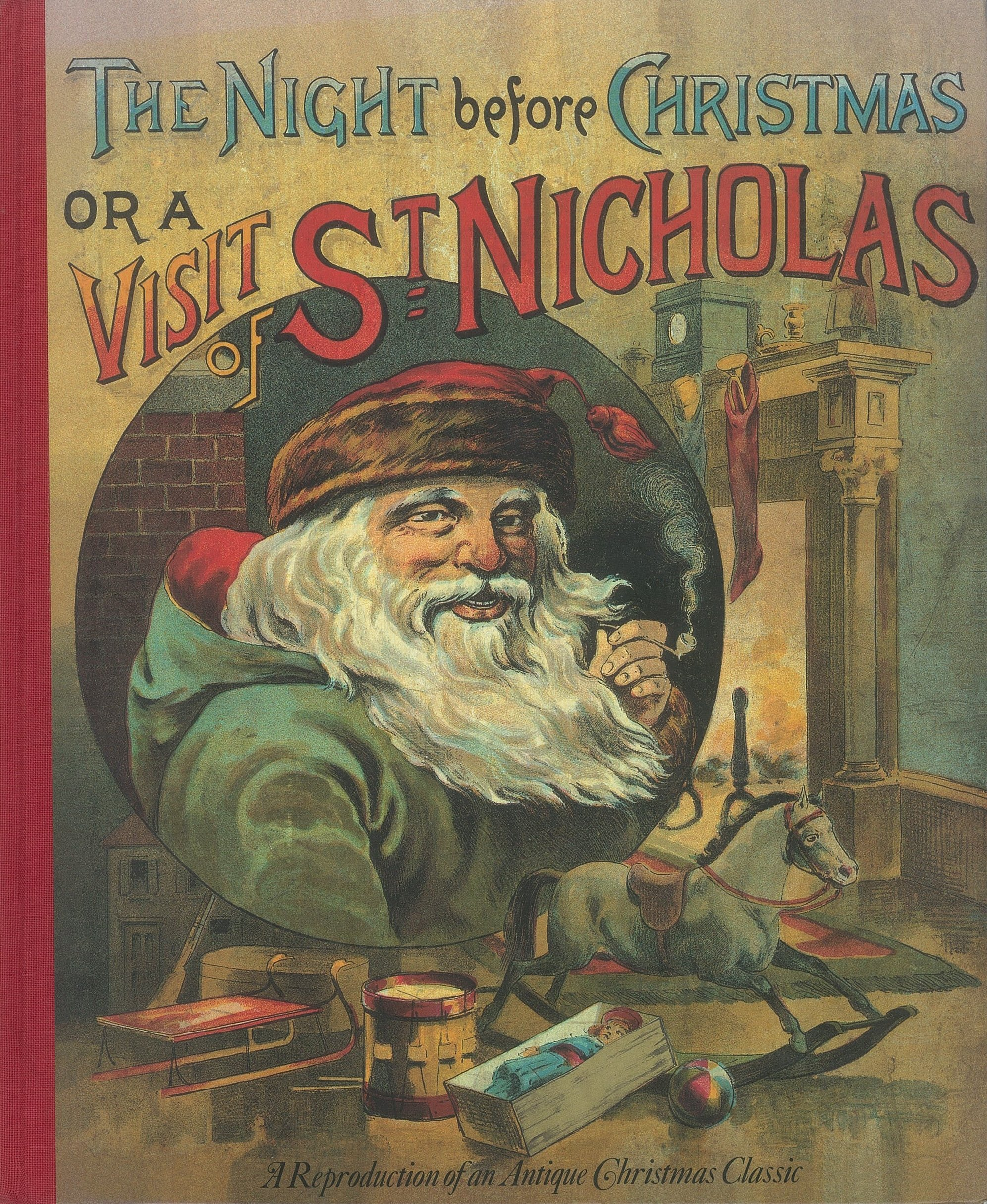 The Night Before Christmas or a Visit of St. Nicholas: Moore, Clement C.: 9781784282080: Amazon.com: Books