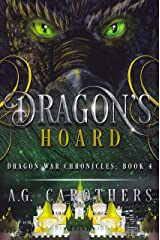Dragon's Hoard (Dragon War Chronicles Book 4) Kindle Edition