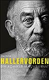 Hallervorden: Ein Komiker macht Ernst (German Edition)