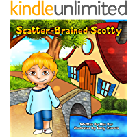 Children's Book: scatter brained scotty (happy features children's books collection Book 1)