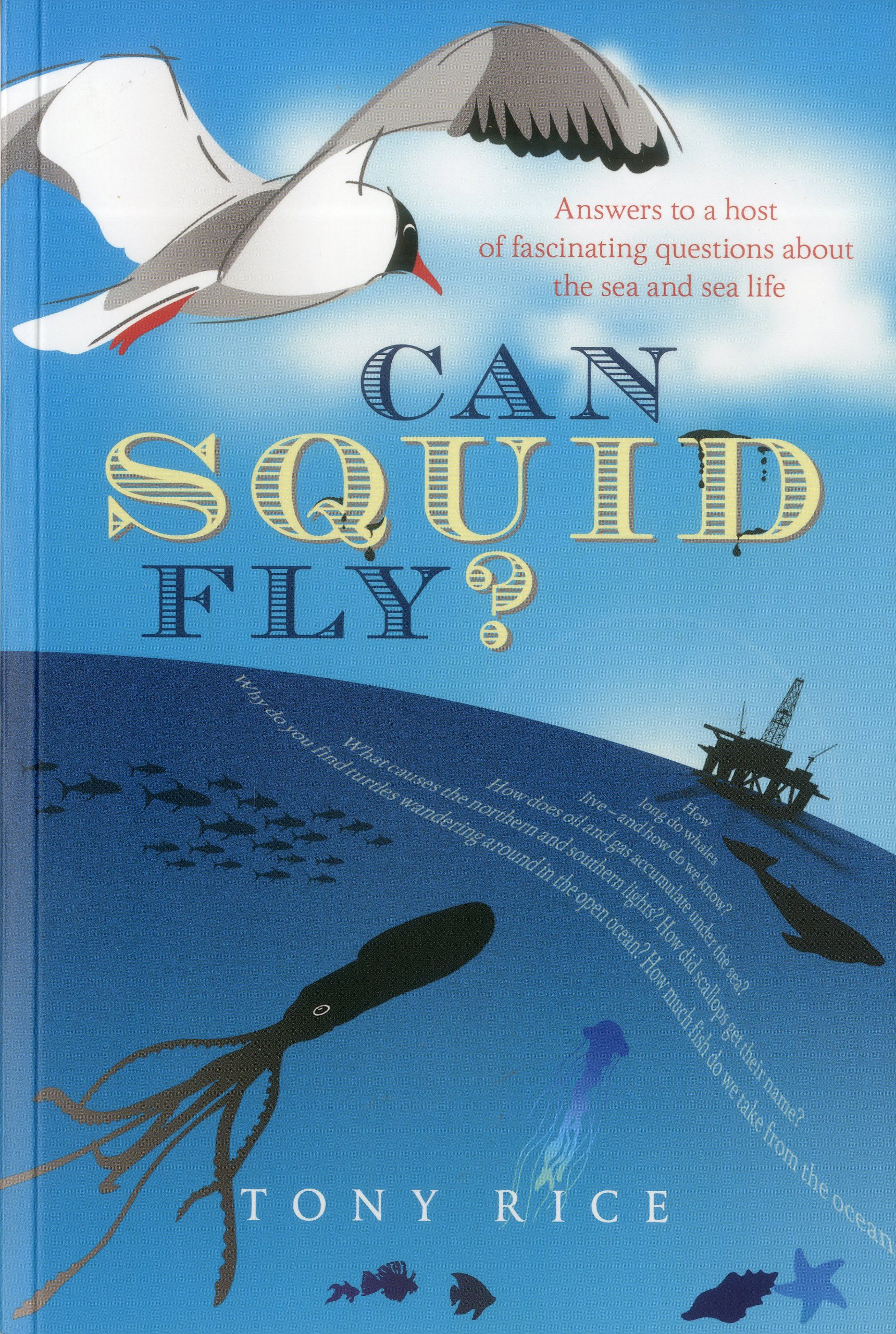 Can Squid Fly   Answers To A Host Of Fascinating Questions About The Sea
