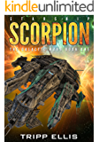 Starship Scorpion (The Galactic Wars Book 1)