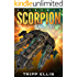 Starship Scorpion (The Galactic Wars Book 1)