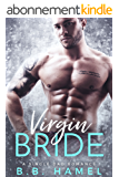 Virgin Bride: A Single Dad Romance (English Edition)