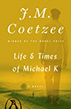Life and Times of Michael K: A Novel (King Penguin)