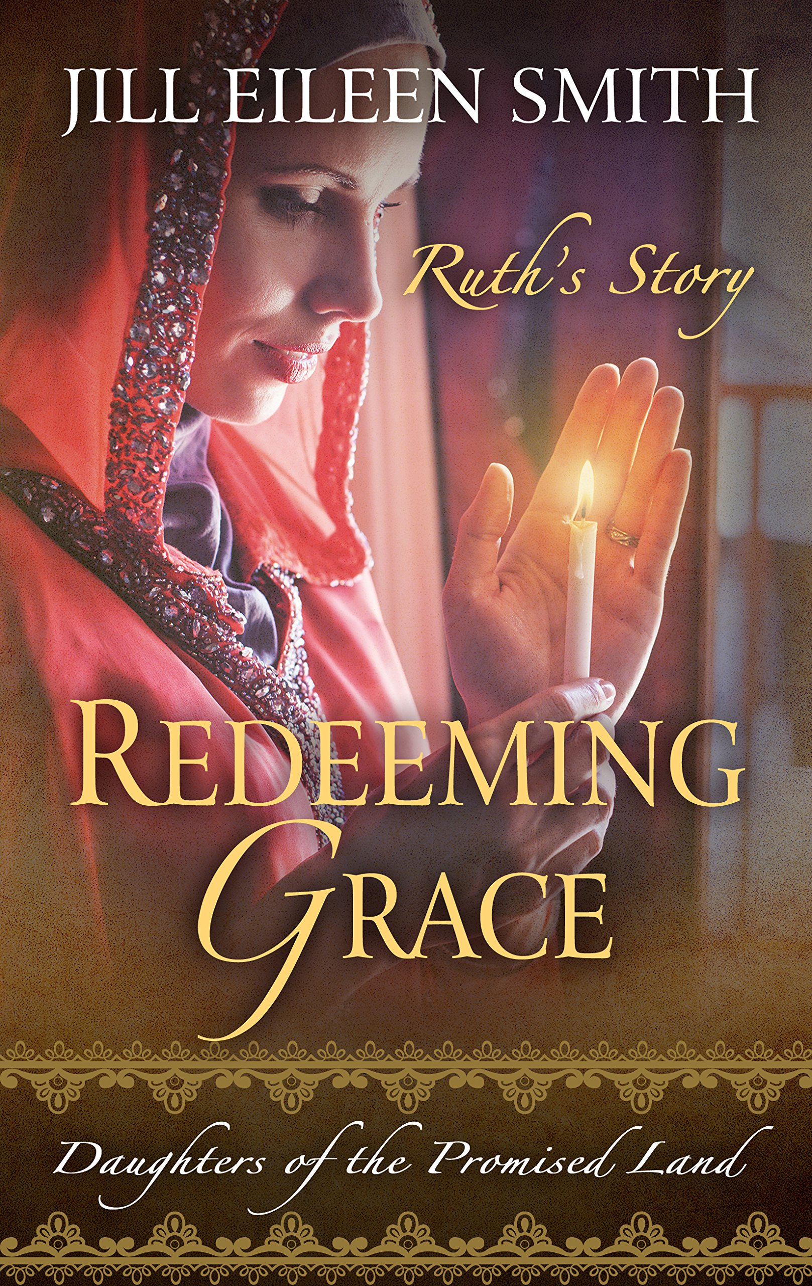 Redeeming Grace (Daughters of the Promised Land): Jill Eileen Smith:  9781410498892: Amazon.com: Books